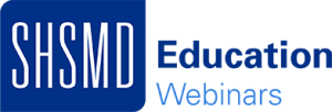 SHSMD Education Webinars